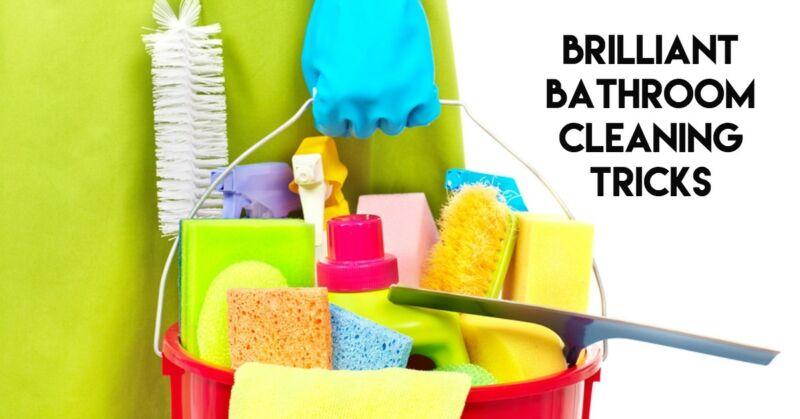 Brilliant Bathroom Cleaning Tricks Ebay
