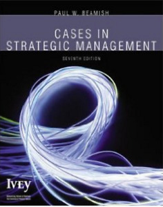 Cases in Strategic Management: 7th Edition