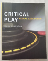 Critical Play Radical Game Design By Mary Flanagan