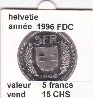 S 1) pieces suisse de 5 francs  de 1996 FDC  voir description