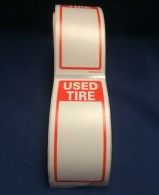 "Tire Label - USED TIRE  1 ROLL OF 250 STICKERS 6"" X 2.5"" (150mm x 63.5mm)"