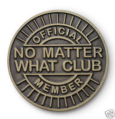 """No Matter What Club"" AA/NA/12 Step Recovery Program Bronze Coin /Token/Chip"