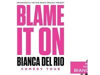 2 x tickets Bianca Del Rio 23/07