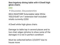 Ikea Ingatorp dining room table and 4 Dwell white high close chairs