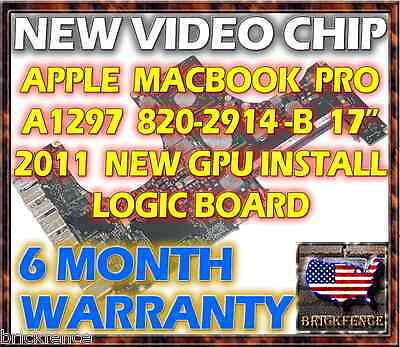 APPLE MACBOOK PRO A1297 820-2914-B 17 2011 LOGIC BOARD REPAIR NEW VIDEO GPU CHIP