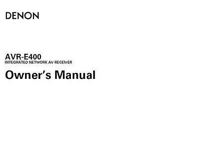 Denon AVR-E400 Receiver Amplifier Owners Manual