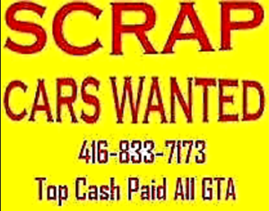 top cash$ 300up$2000 paid for you scrap cars call 416-833-7173