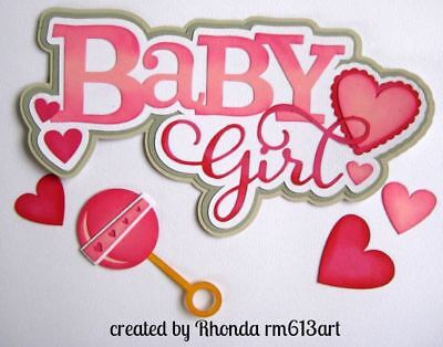 BABY GIRL title paper piecing for Premade Scrapbook Page ALBUM DIE CUT by Rhonda