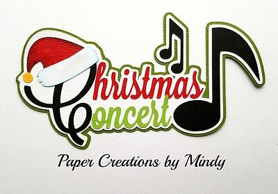 CRAFTECAFE MINDY CHRISTMAS CONCERT premade paper piecing TITLE scrapbook page