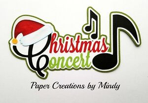 Craftecafe Mindy Christmas Concert Title premade paper piece scrapbook page