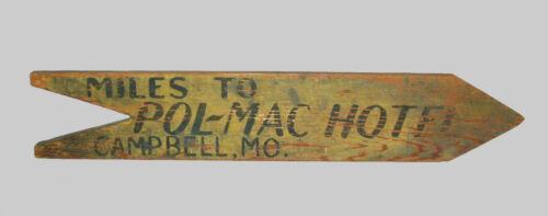 Antique Vtg C 1900s Folk Art Pol Mac Hotel Campbell Mo Hand Painted Wooden Sign