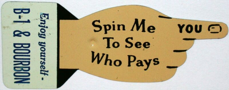 Vintage spinner B-1 and BOURBON soda pop die cut metal finger shaped n-mint