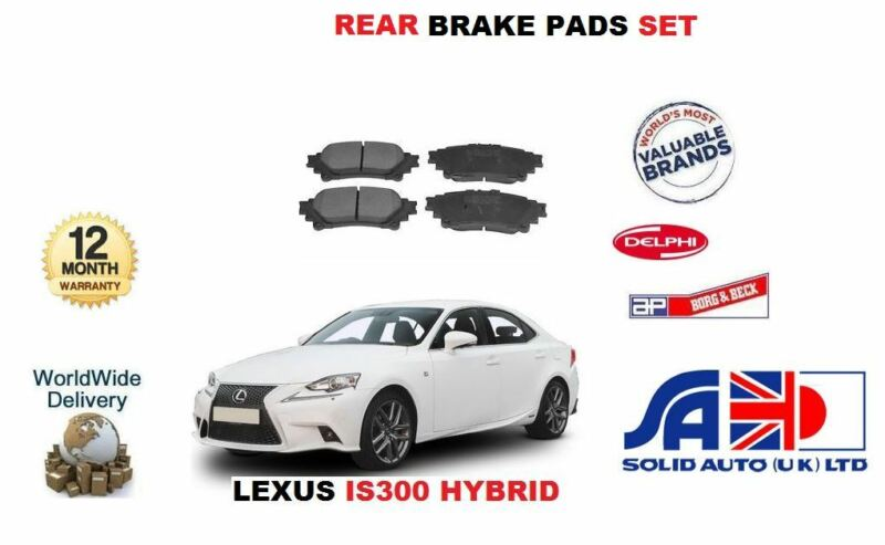 FOR LEXUS IS300 HYBRID 2013->NEW REAR BRAKE PAD SET OE04466-48130