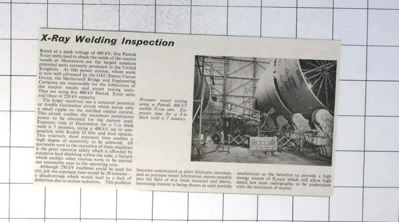 1961 X-ray Welding Inspection By Pantak Units At Hunterston