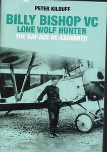 BILLY BISHOP LONE WOLF HUNTER WW 1 FLYING ACE NEW SAVE $33