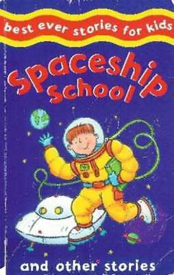 Spaceship School and Other Stories (Best Ever Stories for Kids), New, Nicola