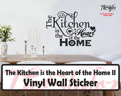 The Kitchen Is The Heart Of the Home II Wall Expressions Vinyl Sticker