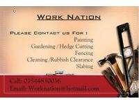 Work Nation-Painting, Gardening, Decorating, Fencing, Repointing, Clearance, Construction, Slabs etc