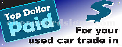 36 Top Dollar For Car Trades Sticker Retail Auto Dealer Business Store Sign