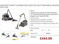 KARCHER CARPET CLEANER PRO PUZZI 400 VALET MACHINE & VACUUM PRO T200