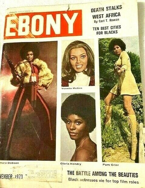 Vintage Ebony Magazine Nov 1973 Tamara Dobson, Pam Grier, Gloria Hendry, et al