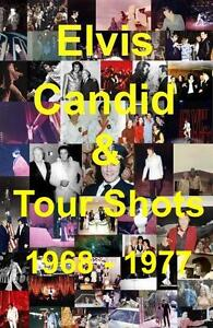 ELVIS PRESLEY CANDID TOUR SHOTS PHOTOS 1968 - 1977 MANY RARE UNPUBLISHED
