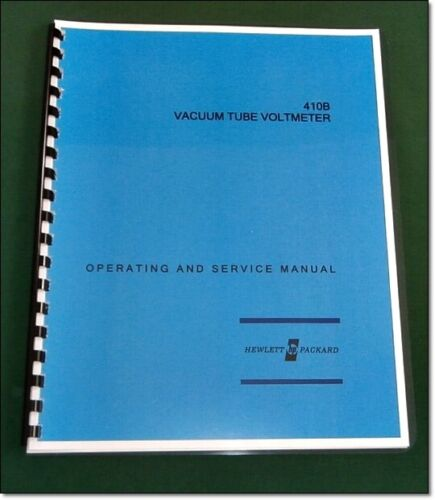"""HP 410B Operating & Service Manual: w/11""""X17"""" Schematic & Protective Covers"""