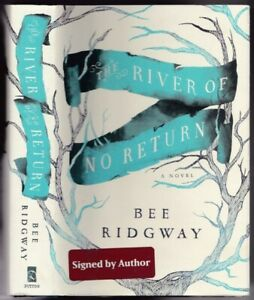 The River of No Return -(SIGNED)-by Bee Ridgway
