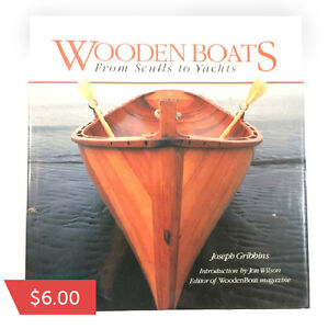 Wooden Boats from Sculls to Yachts by Joseph Gribbins  $6