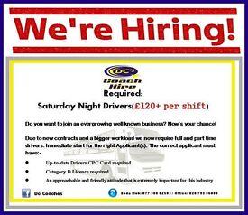 **Bus driver wanted for Saturday Night work** Belfast/Ballymena/Derry/Antrim/Cookstown/Coleraine