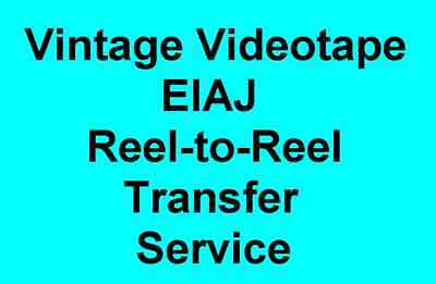 "Transfer Vintage EIAJ Videotape Video Tape Reel 1/2"" to DVD Service"