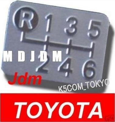 1x Tiny Oem 6 Speed Shift Pattern Plate TOYOTA JAPAN Genuine TOYOTA Part Jdm
