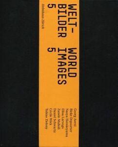 Welt  Bilder 5 World Images 5 Fiedler Andreas Maurer Simon New Book - Hereford, United Kingdom - Welt  Bilder 5 World Images 5 Fiedler Andreas Maurer Simon New Book - Hereford, United Kingdom