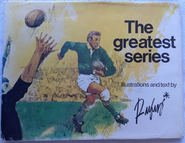 The greatest series - Illustrations and text by Rufus Papenfus - SA v NZ 1970