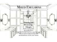 Painting And Decorating-Glasgow- HIGH QUALITY-LOW PRICES-N0 JOB TOO SMALL Mixed Emulsions Ltd.