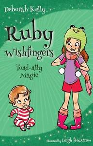 Book Launch: Ruby Wishfingers (2): Toad-ally Magic! Hamilton Newcastle Area Preview