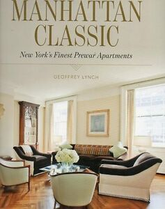MANHATTAN CLASSICS NEW YORK'S FINEST PRE-WAR APARTMENTS SAVE $50
