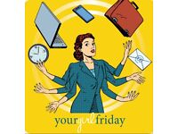 Girl Friday - available for ad hoc or ongoing Office Management and Administration Assistance
