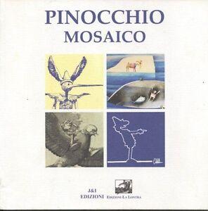 Pinocchio-Mosaico-Toppi-Mastantuono-Cavandoli-Celoni-Ziche-Frisenda