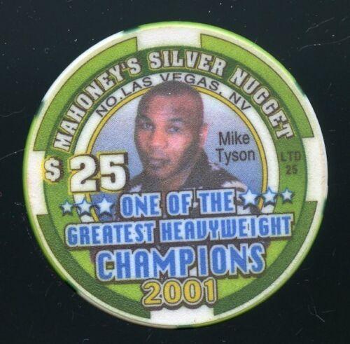 $25 Mahoneys Silver Nugget Mike Tyson RARE Only 25 made Las Vegas Casino Chip