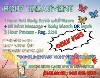 Body treatment $ 135 Full body Scrub+Steam+Ma$$age+Mask/Bleach
