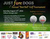 Just Fore Dogs Charity Golf Tournament - August 5 cutoff