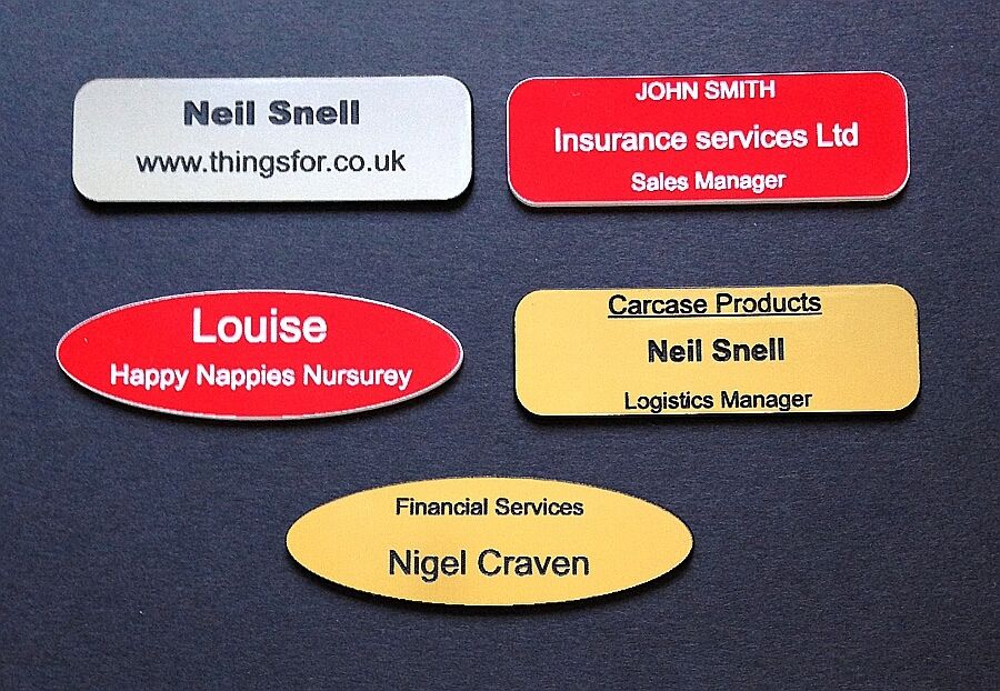 Etched name badge , personalised with your details , colours