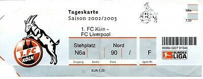 Ticket: FC Köln (Cologne) - FC Liverpool match amical (02-03)