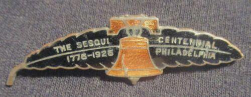 1776-1926 SESQUI CENTENNIAL Philadelphia FEATHER & LIBERTY BELL CLOISONE PIN