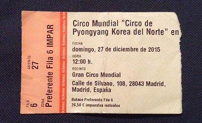 """Circus Mundial """"Circo de Pyongyang Korea del Norte"""" Ticket Madrid 27/12/2015"""