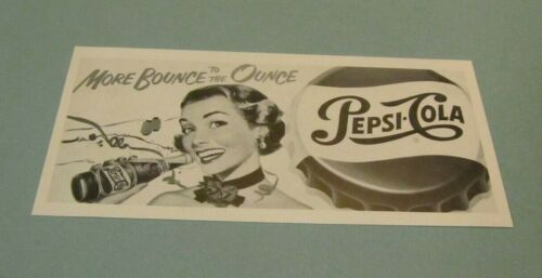 1951 Pepsi-Cola Original Half Tone Print Ad with COA More Bounce To The Ounce