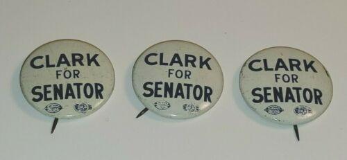 VINTAGE PENNSYLVANIA CLARK FOR SENATE POLITICAL CAMPAIGN PINBACK BUTTONS PINS 3
