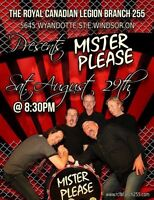 The Royal Canadian Legion Br 255 Presents Mister Please!