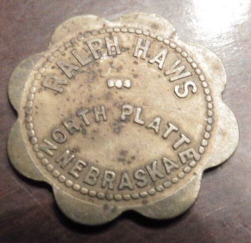 Very Old Ralph Haws North Platte, NE 10c Trade Token - Nebraska